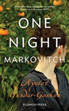 Ayelet Gundar-Goshen, One Night Markovitch, English