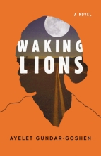 Ayelet Gundar-Goshen, Waking Lions, English US