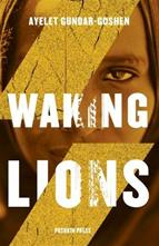 Ayelet Gundar-Goshen, Waking Lions, English