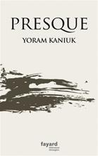 Yoram Kaniuk, Almost [An Old Man], French