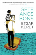Etgar Keret, The Seven Good Years, Portuguese