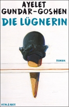 Ayelet Gundar-Goshen, The Liar and the City, German