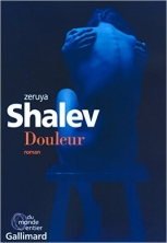 Zeruya Shalev, Pain, French